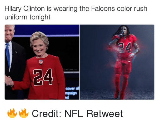 Nfl, Falcons, and Rush: Hilary Clinton is wearing the Falcons color rush  uniform tonight  CA  Coverall 🔥🔥 Credit: NFL Retweet