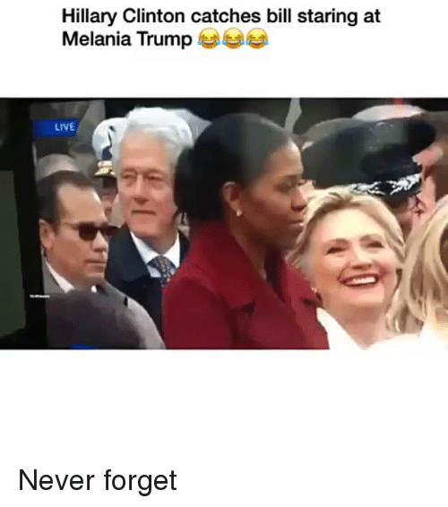 Melania: Hillary Clinton catches bill staring at  Melania Trump  LIVE Never forget