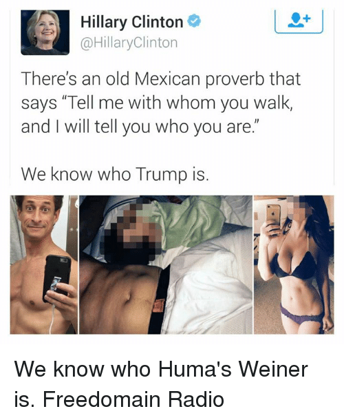 hillary clinton hillaryclinton theres an old mexican proverb that says 4562309 🔥 25 best memes about mexican proverb mexican proverb memes