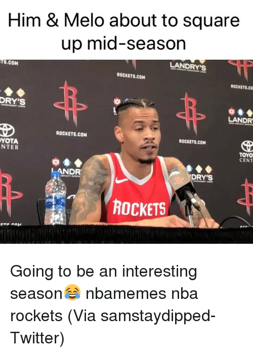 Basketball, Nba, and Sports: Him & Melo about to square  up mid-season  LANDRY's  S.COM  ROCKETS.COM  ROCKETS.CO  DRY'S  LANDR  ROCKETS.COM  ROCKETS.COM  YOTA  NTER  TOYO  CENT  LANDR  DRY'S  菑困  ROCKETS Going to be an interesting season😂 nbamemes nba rockets (Via samstaydipped-Twitter)