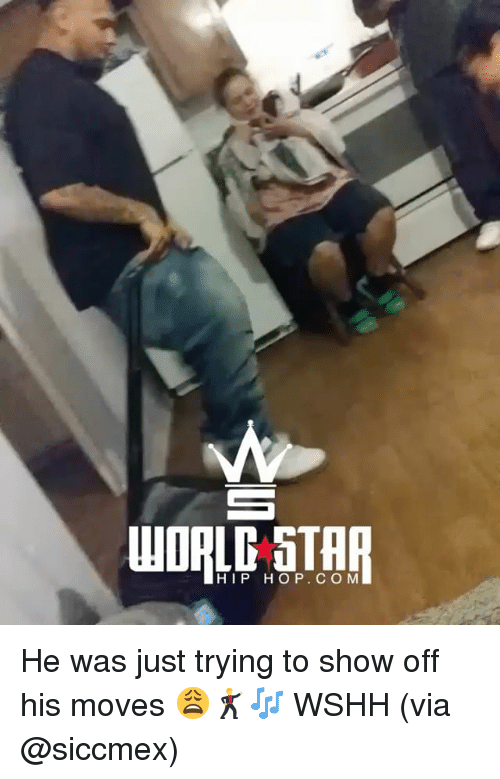 Memes, Wshh, and Hip Hop: HIP HOP. COM He was just trying to show off his moves 😩🕺🎶 WSHH (via @siccmex)