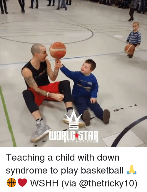 Basketball, Memes, and Wshh: HIP HOP. COM Teaching a child with down syndrome to play basketball 🙏🏀❤️ WSHH (via @thetricky10)