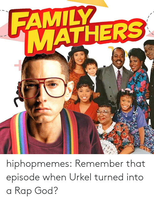 rap god: hiphopmemes:  Remember that episode when Urkel turned into a Rap God?