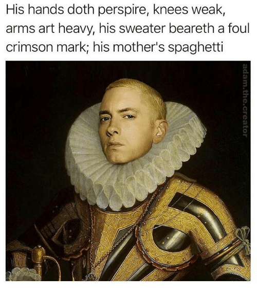 Spaghetti, Classical Art, and Mothers: His hands doth perspire, knees weak,  arms art heavy, his sweater beareth a foul  crimson mark; his mother's spaghetti