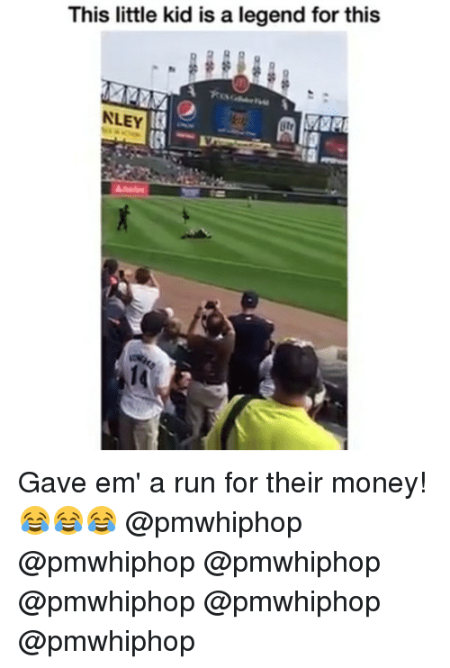 Memes, Money, and Run: his little kid is a legend for this  NLEY Gave em' a run for their money! 😂😂😂 @pmwhiphop @pmwhiphop @pmwhiphop @pmwhiphop @pmwhiphop @pmwhiphop