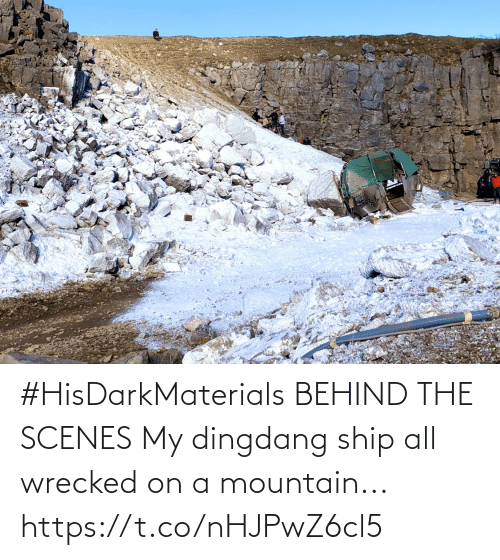 mountain: #HisDarkMaterials BEHIND THE SCENES My dingdang ship all wrecked on a mountain... https://t.co/nHJPwZ6cl5