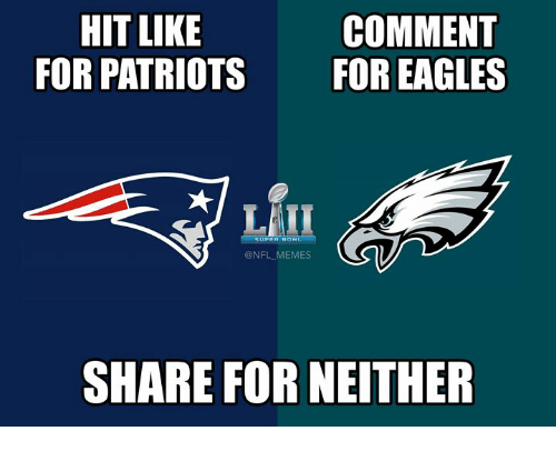 Philadelphia Eagles, Memes, and Nfl: HIT LIKE  FOR PATRIOTS  COMMENT  FOR EAGLES  LTE  @NFL MEMES  SHARE FOR NEITHER