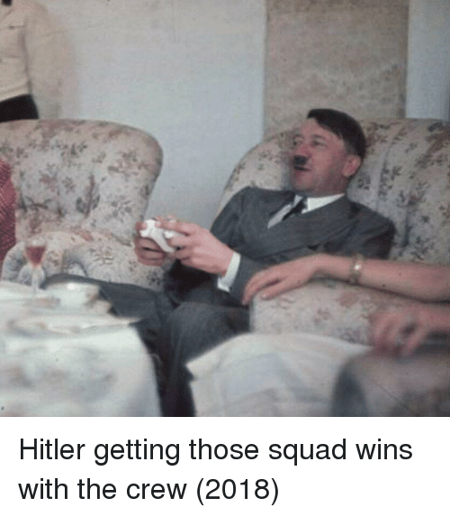 The Crew: Hitler getting those squad wins with the crew (2018)