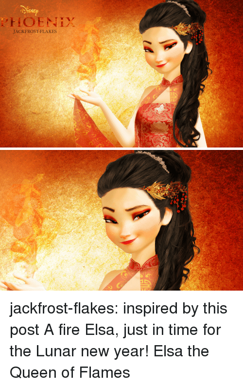 lunar new year: HOENIYX  JACKFROST-FLAKES jackfrost-flakes:  inspired by this post A fire Elsa, just in time for the Lunar new year! Elsa the Queen of Flames