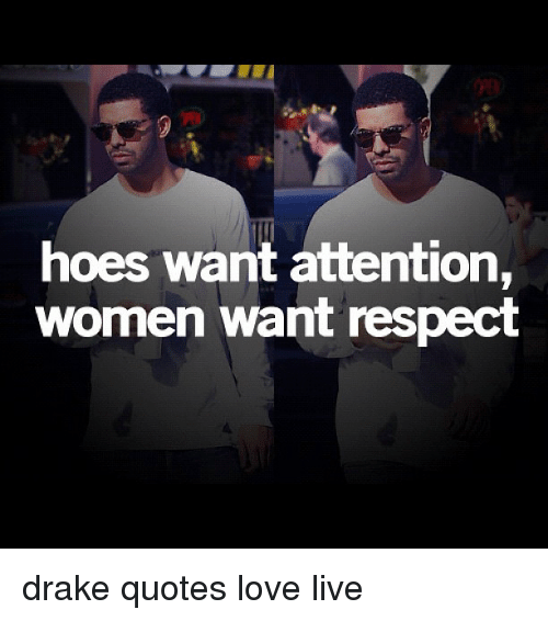 Drake Quotes About Girls: 25+ Best Memes About Drake Quotes