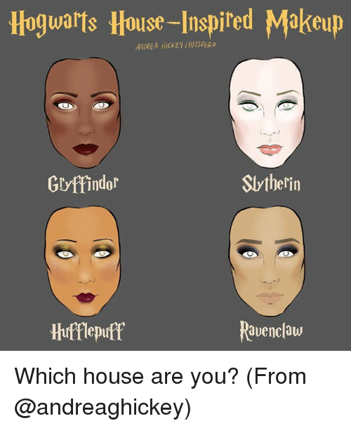 ravenclaw: Hogwarts House-Inspired Makeup  ANDREA HICKEY BU20FEED  Slytherin  Gryffindor  Ravenclaw  Hufflepuff Which house are you? (From @andreaghickey)