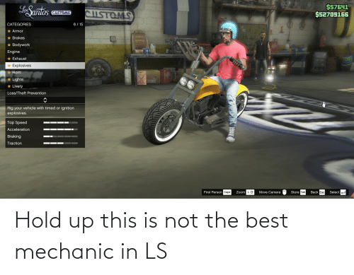 mechanic: Hold up this is not the best mechanic in LS