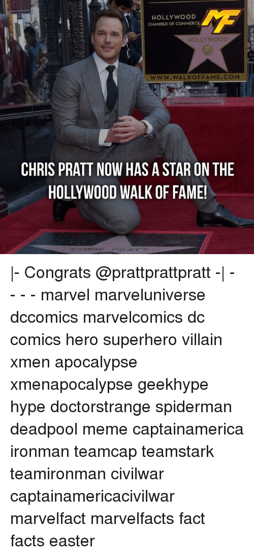 Chris Pratt, Easter, and Facts: HOLLYWOOD  CHAMBER OF COMMERCE  HOLLYWOOD  WWW. WALKOFFAME COM  CHRIS PRATT NOW HAS A STAR ON THE  HOLLYWOOD WALK OF FAME! |- Congrats @prattprattpratt -| - - - - marvel marveluniverse dccomics marvelcomics dc comics hero superhero villain xmen apocalypse xmenapocalypse geekhype hype doctorstrange spiderman deadpool meme captainamerica ironman teamcap teamstark teamironman civilwar captainamericacivilwar marvelfact marvelfacts fact facts easter