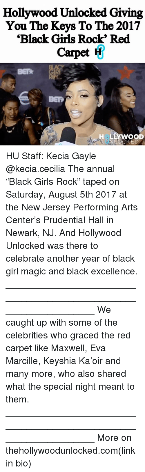 "Girls, Memes, and Black: Hollywood Unlocked Giving  You The Keys To The 2017  'Black Girls Rock' Red  Carpet H  BET  BEP  LLYWOOD  LOCKED HU Staff: Kecia Gayle @kecia.cecilia The annual ""Black Girls Rock"" taped on Saturday, August 5th 2017 at the New Jersey Performing Arts Center's Prudential Hall in Newark, NJ. And Hollywood Unlocked was there to celebrate another year of black girl magic and black excellence. ___________________________________________________________________ We caught up with some of the celebrities who graced the red carpet like Maxwell, Eva Marcille, Keyshia Ka'oir and many more, who also shared what the special night meant to them. ___________________________________________________________________ More on thehollywoodunlocked.com(link in bio)"