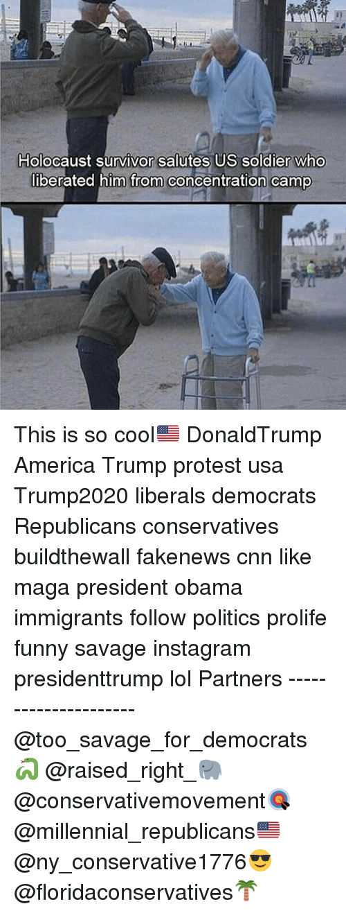 Trump Protesters: Holocaust survivor salutes US soldier who  liberated him from concentration camp This is so cool🇺🇸 DonaldTrump America Trump protest usa Trump2020 liberals democrats Republicans conservatives buildthewall fakenews cnn like maga president obama immigrants follow politics prolife funny savage instagram presidenttrump lol Partners --------------------- @too_savage_for_democrats🐍 @raised_right_🐘 @conservativemovement🎯 @millennial_republicans🇺🇸 @ny_conservative1776😎 @floridaconservatives🌴