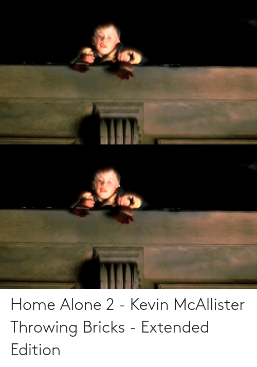 Home Alone 2: Home Alone 2 - Kevin McAllister Throwing Bricks - Extended Edition