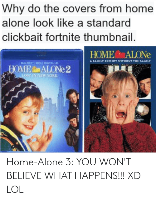 Xd Lol: Home-Alone 3: YOU WON'T BELIEVE WHAT HAPPENS!!! XD LOL