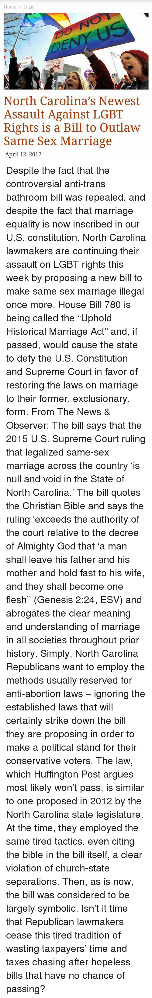 "the null and void decree of the supreme court in north carolina on gay marriage ""the bill says that the 2015 us supreme court ruling that legalized same-sex marriage across the country 'is null and void in the state of north carolina."