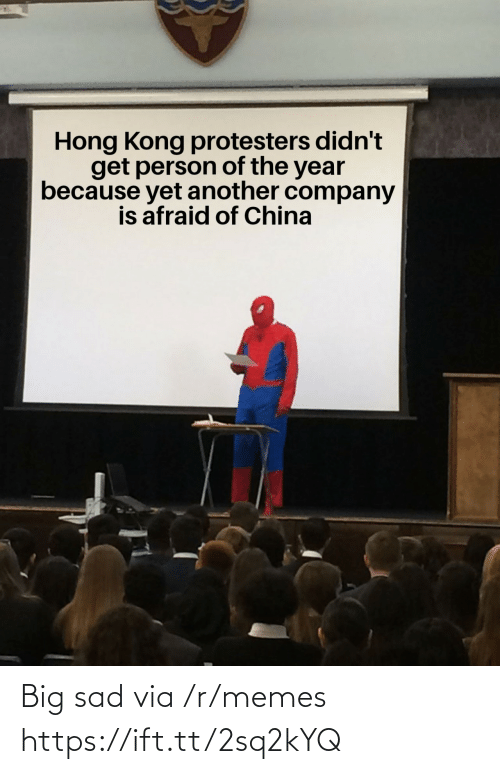 Protesters: Hong Kong protesters didn't  get person of the year  because yet another company  is afraid of China Big sad via /r/memes https://ift.tt/2sq2kYQ