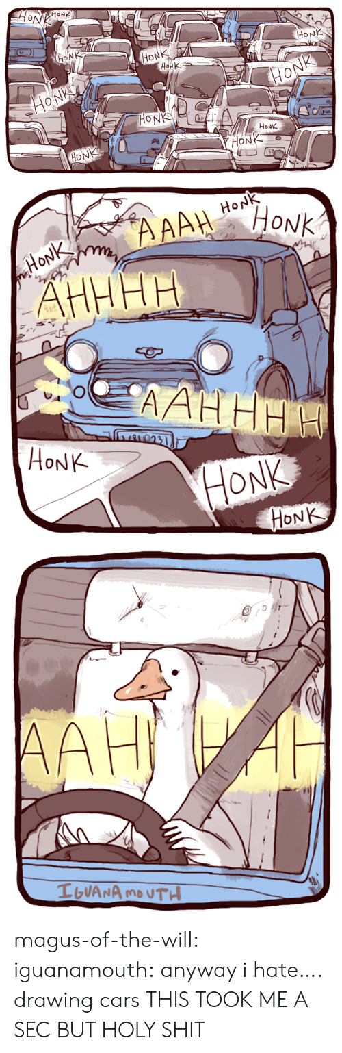 monk: HoNK  MONK  HONK  HONK  0  HoNK  HONK   HoNK  HỌNK  HONK magus-of-the-will: iguanamouth: anyway i hate…. drawing cars  THIS TOOK ME A SEC BUT HOLY SHIT
