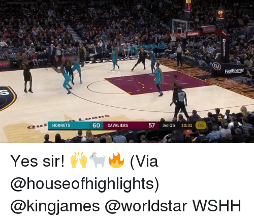Memes, Worldstar, and Wshh: HORNETS  60 CAVALIERS  57 3rd Qtr 10:31  05 Yes sir! 🙌🐐🔥 (Via @houseofhighlights) @kingjames @worldstar WSHH
