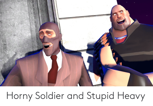 soldier: Horny Soldier and Stupid Heavy