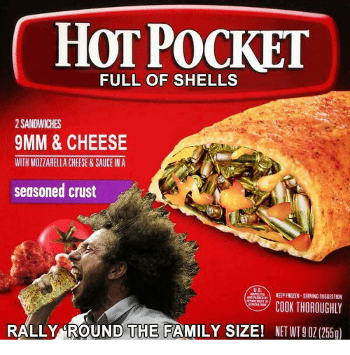 9mm: HOT POCKET  FULL OF SHELLS  2 SANDWICHES  9MM & CHEESE  WITH MOZZARELLA CHEESE&SAUCE IN A  seasoned crust  u.s  SPECTE  KEEPFROZEN-SERVING SUGGESTION  MP COOK THOROUGHLY  RALLY ROUND THE FAMILY SIZE! NET WT(255g