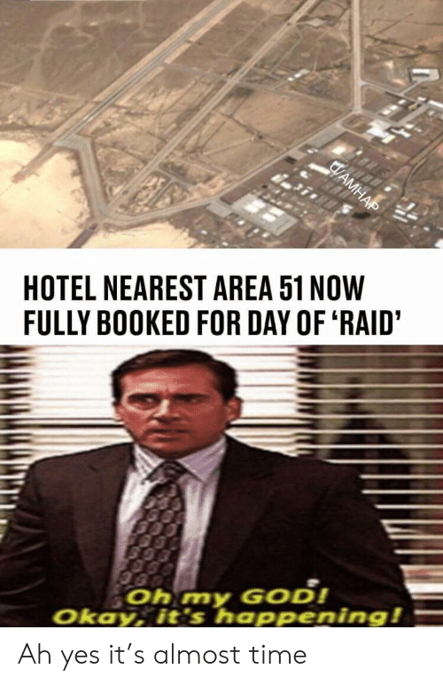 Its Happening: HOTEL NEAREST AREA 51 NOW  FULLY BOOKED FOR DAY OF 'RAID'  Oh my GoD!  Okay, it's happening!  CAMHAP Ah yes it's almost time
