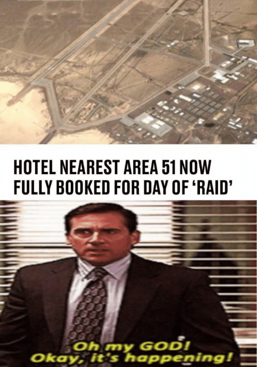 Its Happening: HOTEL NEAREST AREA 51 NOW  FULLY BOOKED FOR DAY OF 'RAID'  Oh my GOD!  Okay, it's happening!