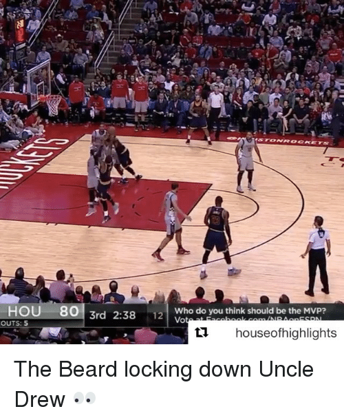 Sports, Down, and Mvp: HOU 80  3rd 2:38  OUTS: 5  12  Who do you think should be the MVP?  Vo  houseofhighlights The Beard locking down Uncle Drew 👀