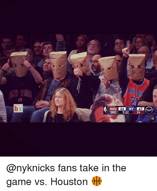 Sports, The Game, and Game: HOU IE, NY  66  47  TNT  [3RD 9:32  24  M  .. @nyknicks fans take in the game vs. Houston 🏀