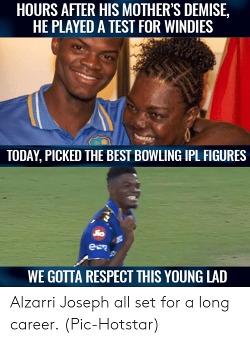 figures: HOURS AFTER HIS MOTHER'S DEMISE,  HE PLAYED A TEST FOR WINDIES  TODAY, PICKED THE BEST BOWLING IPL FIGURES  WE GOTTA RESPECT THIS YOUNG LAD Alzarri Joseph all set for a long career.  (Pic-Hotstar)