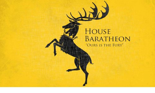 house baratheon: HOUSE  BARATHEON  OURS IS THE FURY