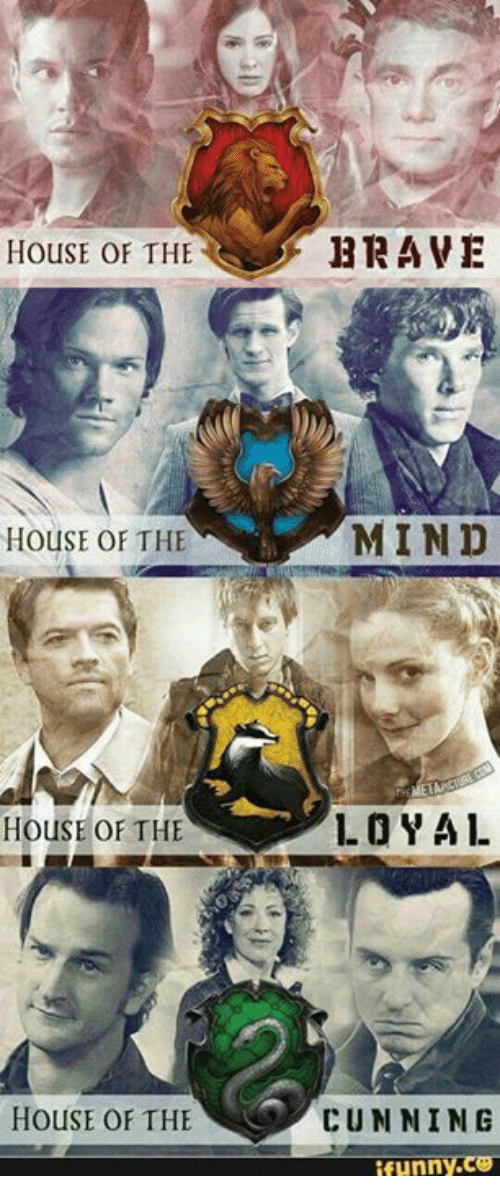 funn: HOUSE OF THE  BRAVE  MIN D  HOUSE OF THE  1.0 Y AL  HOUSE OF THE  HOUSE OF THE CUNNING  funn