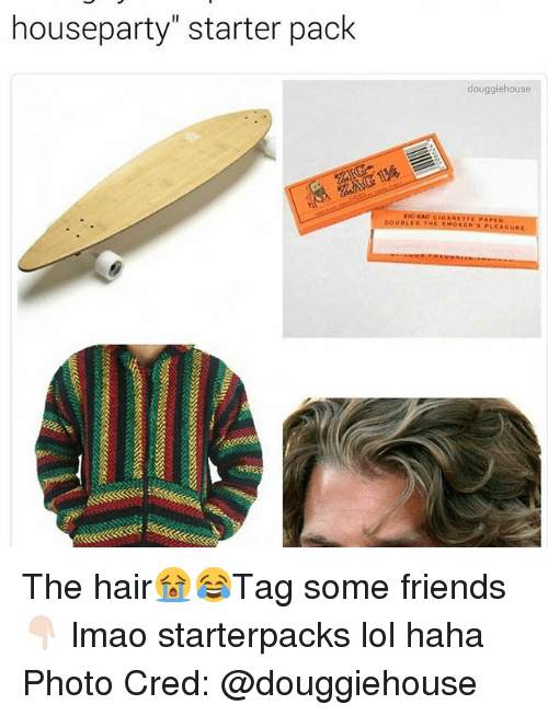 "rao: houseparty"" starter pack  douggiehouse  zia RAO CIGARETTE FAPER  OUBLES THE PLEASUR The hair😭😂Tag some friends 👇🏻 lmao starterpacks lol haha Photo Cred: @douggiehouse"