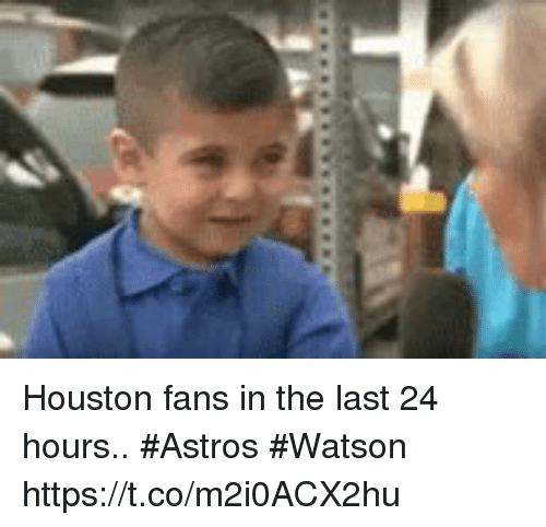 Football, Nfl, and Sports: Houston fans in the last 24 hours.. #Astros #Watson https://t.co/m2i0ACX2hu