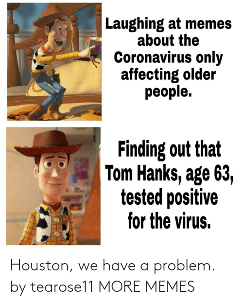 Houston: Houston, we have a problem. by tearose11 MORE MEMES