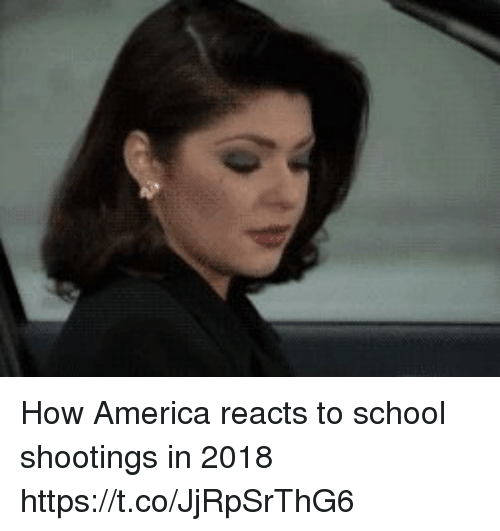 America, Memes, and School: How America reacts to school shootings in 2018 https://t.co/JjRpSrThG6