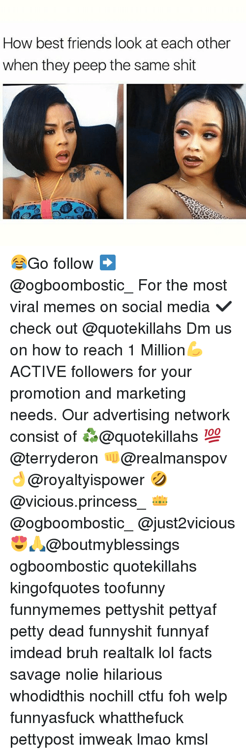 Bruh, Ctfu, and Facts: How best friends look at each other  when they peep the same shit 😂Go follow ➡@ogboombostic_ For the most viral memes on social media ✔check out @quotekillahs Dm us on how to reach 1 Million💪ACTIVE followers for your promotion and marketing needs. Our advertising network consist of ♻@quotekillahs 💯@terryderon 👊@realmanspov 👌@royaltyispower 🤣@vicious.princess_ 👑@ogboombostic_ @just2vicious😍🙏@boutmyblessings ogboombostic quotekillahs kingofquotes toofunny funnymemes pettyshit pettyaf petty dead funnyshit funnyaf imdead bruh realtalk lol facts savage nolie hilarious whodidthis nochill ctfu foh welp funnyasfuck whatthefuck pettypost imweak lmao kmsl