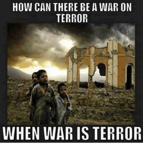 """war on terror The concept of a """"war"""" against """"terror"""" is highly controversial with many critics pointing to a host of concerns, including allegations that participating governments have exploited the war to pursue long-standing policy objectives, reduce civil liberties, and violate human rights."""