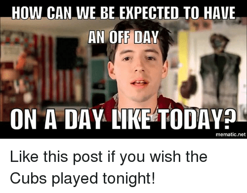 HOW CAN WE BE EXPECTED TO HAVE AN OFF DAY ON a DAY LIKE ...