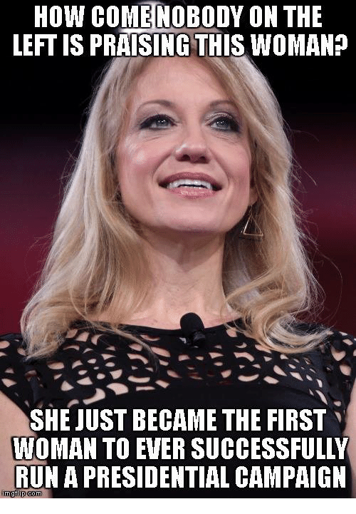 memes: How COME NOBODY ON THE  LEFTIS PRAISING THIS WOMAN?  SHE JUST BECAME THE FIRST  WOMAN TO EVER SUCCESSFULLY  RUN A PRESIDENTIAL CAMPAIGN  inngtip com