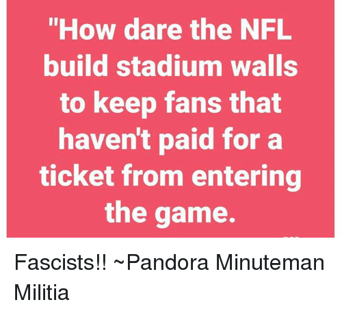 how-dare-the-nfl-build-stadium-walls-to-