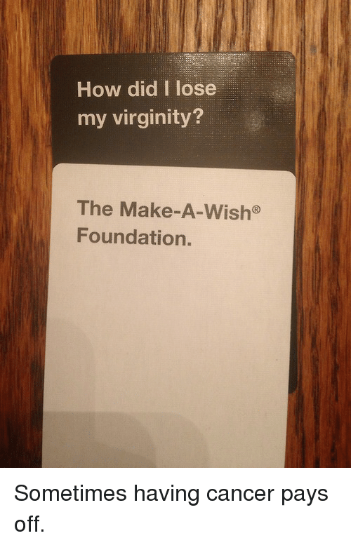How Did I Lose My Virginity The Make-A-Wish Foundation -7001
