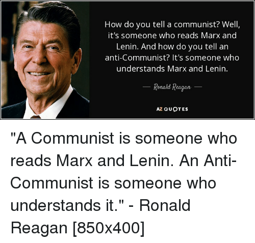 How Do You Tell a Communist? Well It's Someone Who Reads ...