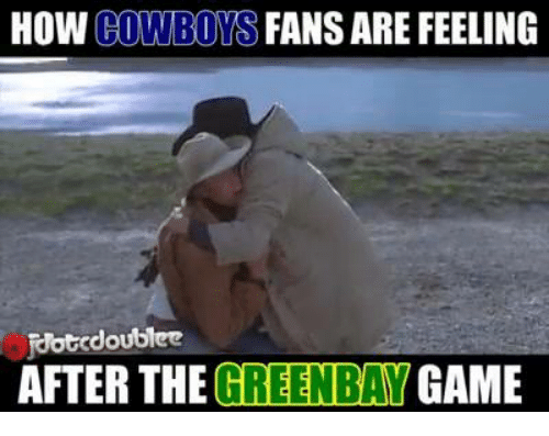 Greenbay: HOW  FANS ARE FEELING  COWBOYS  Jotcdoublee  AFTER THE GREENBAY  GAME