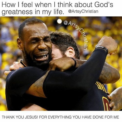 thank you jesus: How I feel when I think about God's  greatness in my life. @ArtsyChristian  @Arts  THANK YOU JESUS! FOR EVERYTHING YOU HAVE DONE FOR ME