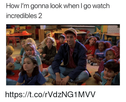 Memes, Incredibles 2, and Watch: How I'm gonna look when l go watch  incredibles 2  at https://t.co/rVdzNG1MVV