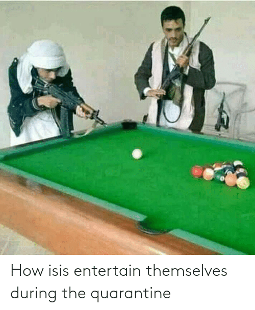 ISIS: How isis entertain themselves during the quarantine