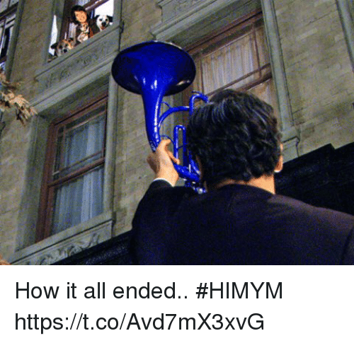 Memes, 🤖, and How: How it all ended.. #HIMYM https://t.co/Avd7mX3xvG